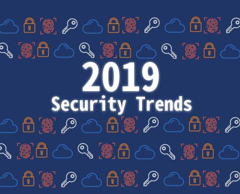 放眼 2019年及未來,我們需要關注的資安趨勢