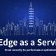 技術講座:Edge as a Service