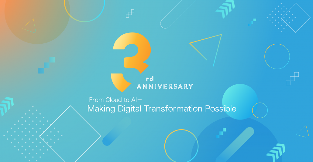 CLOUDMILE IS TURNING 3! MORE AI APPLICATIONS ARE COMING TO HELP ENTERPRISES OPTIMIZE OPERATIONS PERFORMANCE